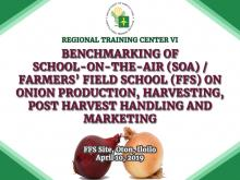Benchmarking of School-On-the-Air / Farmers' Field School on Onion Production