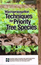 Book: Macropropagation Techniques for Priority Tree Species