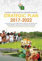 PHILIPPINE AGRICULTURE AND FISHERIES EXTENSION STRATEGIC PLAN 2017-2022